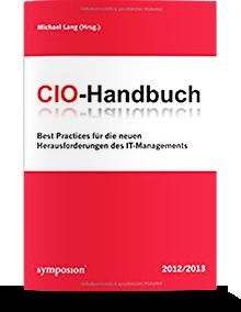 """Führungsstrategien für CIOs"" - Gastbeitrag in ""CIO Handbuch 2012/2013"" – Michael Lang, Verlag Symposion Publishing 2012/2013"