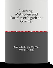 """""""Coaching-Methoden und Porträts erfolgreicher Coaches"""" - Beitrag über Gudrun Happich – Armin Fichtner, Verlag epubli GmbH 2013"""